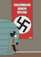 Skasowałem Adolfa Hitlera Na Dużym Ekranie